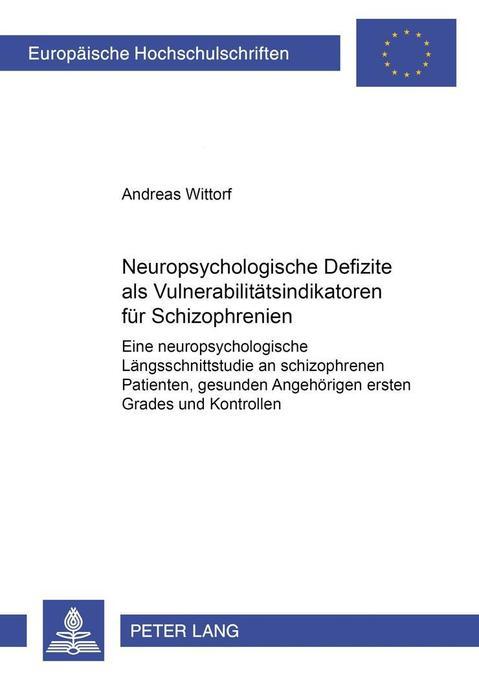 Neuropsychologische Defizite als Vulnerabilität...