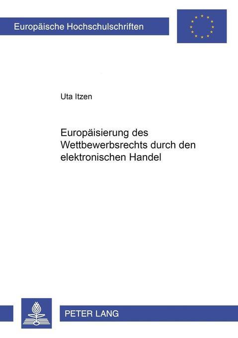 Europäisierung des Wettbewerbsrechts durch den ...