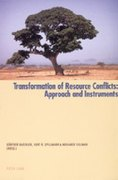 Transformation of Resource Conflicts: Approach and Instruments