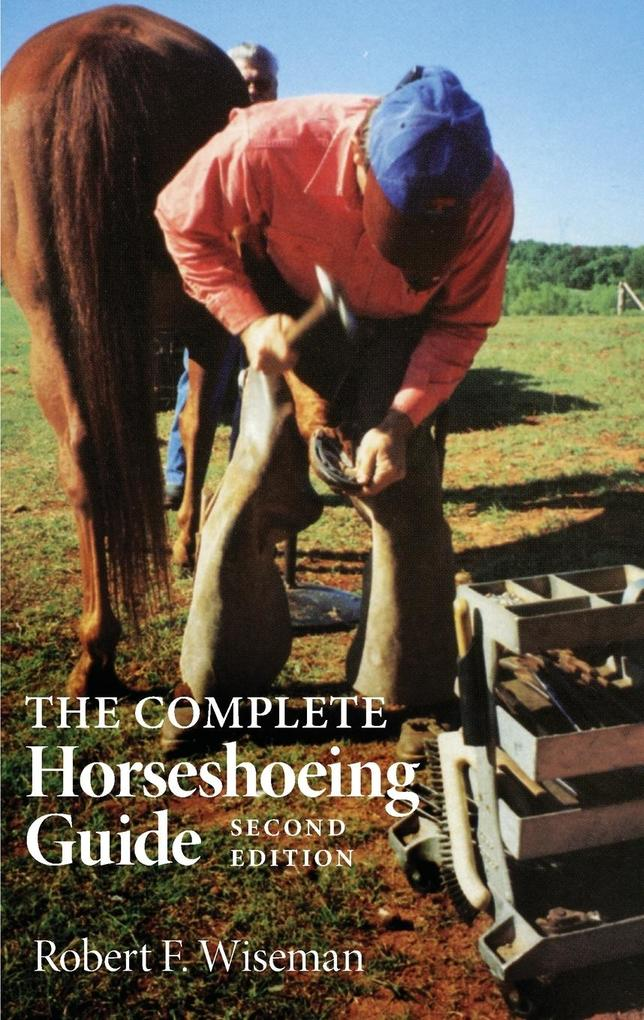 The Complete Horseshoeing Guide als Taschenbuch