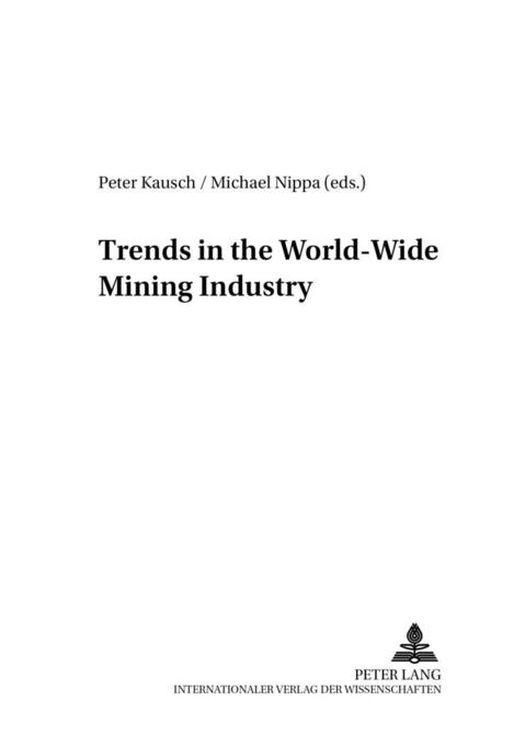 Trends in the World-Wide Mining Industry als Bu...
