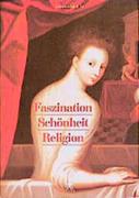 Faszination, Schönheit, Religion