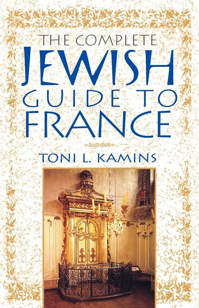 The Complete Jewish Guide to France als Taschenbuch