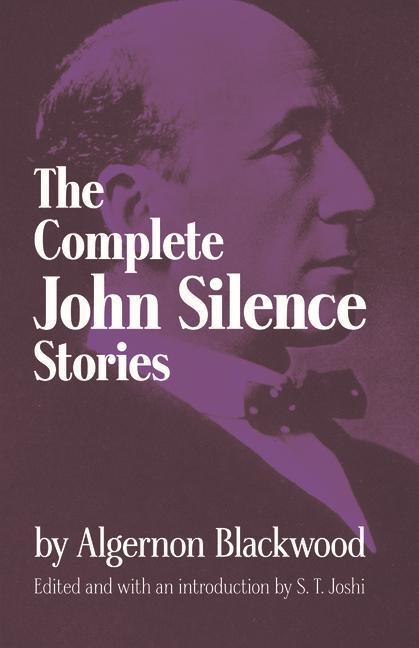 Complete John Silence Stories als Taschenbuch