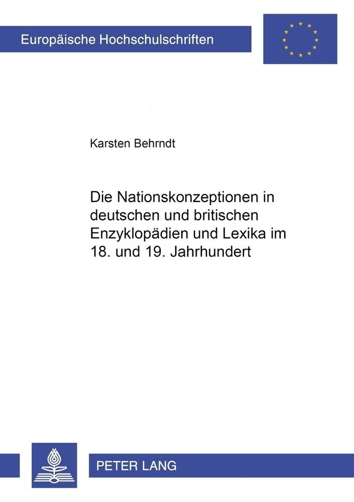 Die Nationskonzeptionen in deutschen und britis...