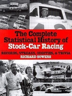 The Complete Statistical History of Stock Car Racing: Records, Streaks, Oddities, and Trivia als Taschenbuch