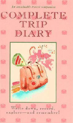 Complete Trip Diary als Taschenbuch