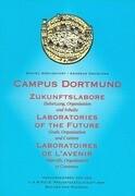 Campus Dortmund. Zukunftslabore