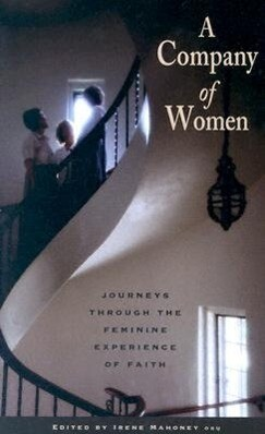 A Company of Women: Journeys Through the Feminine Experience of Faith als Taschenbuch