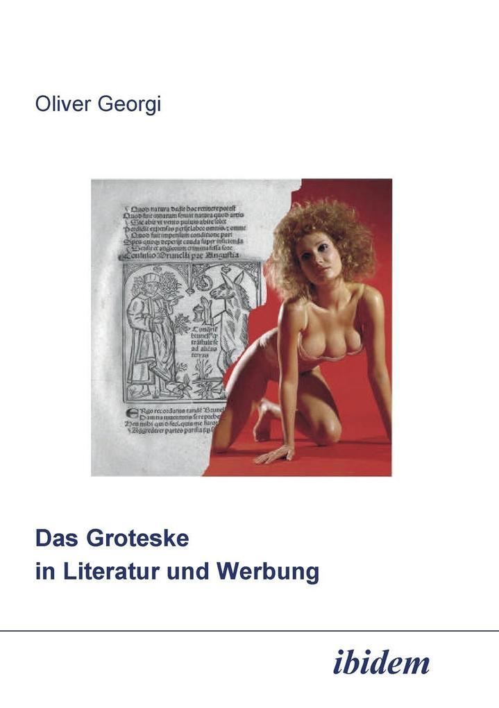 Das Groteske in Literatur und Werbung als Buch ...