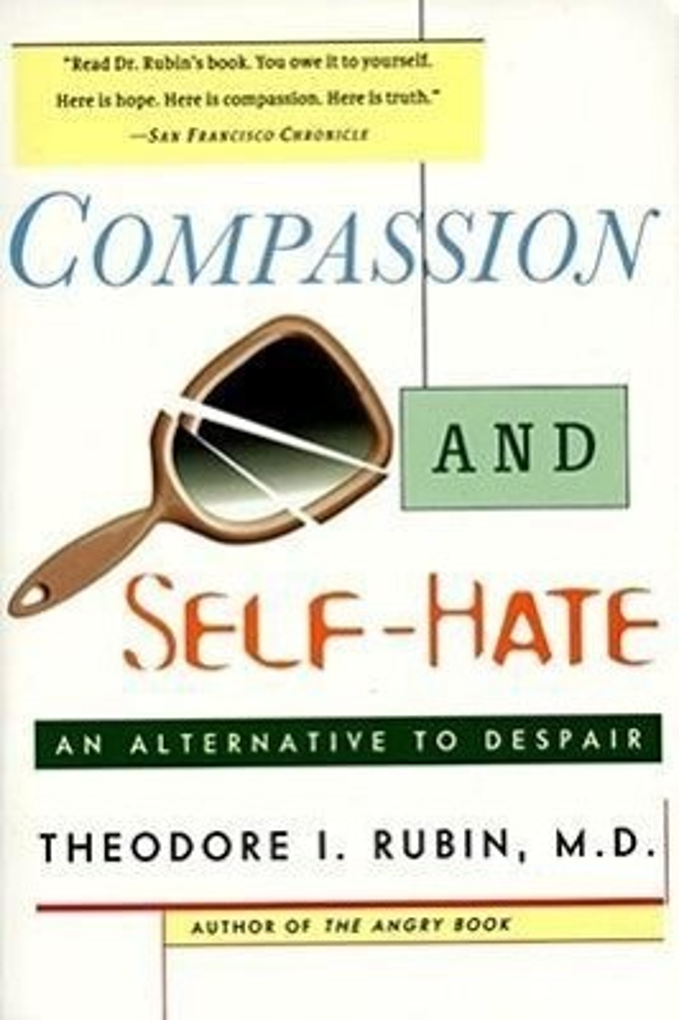 Compassion and Self Hate: An Alternative to Despair als Taschenbuch