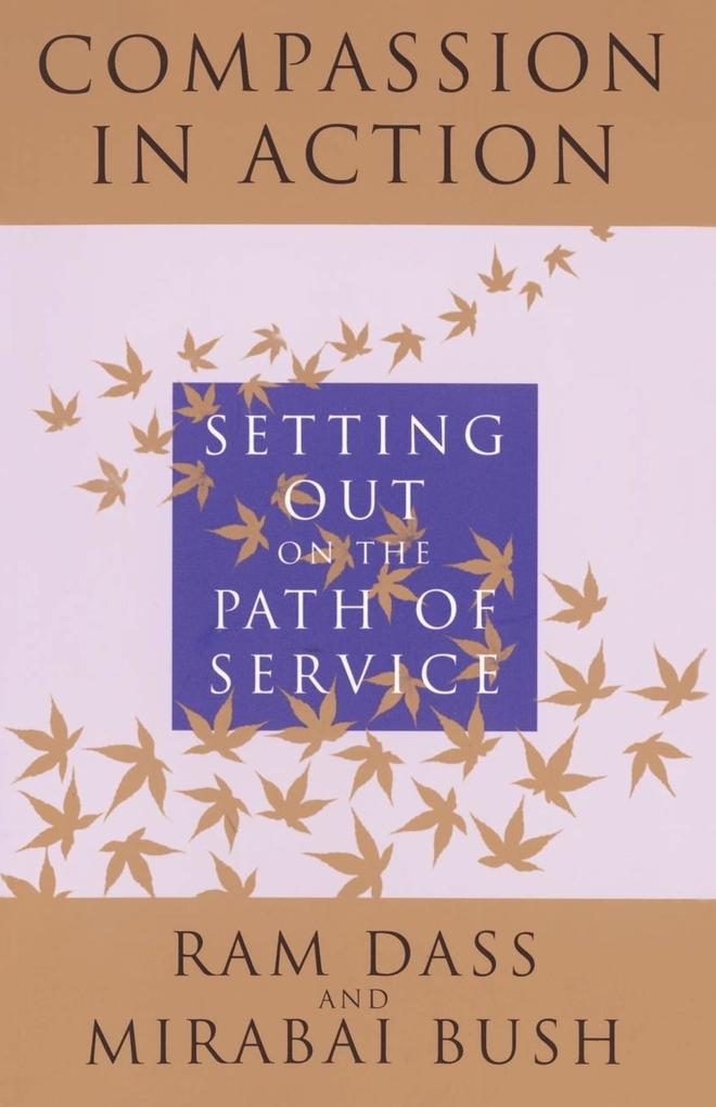 Compassion in Action: Setting Out on the Path of Service als Taschenbuch