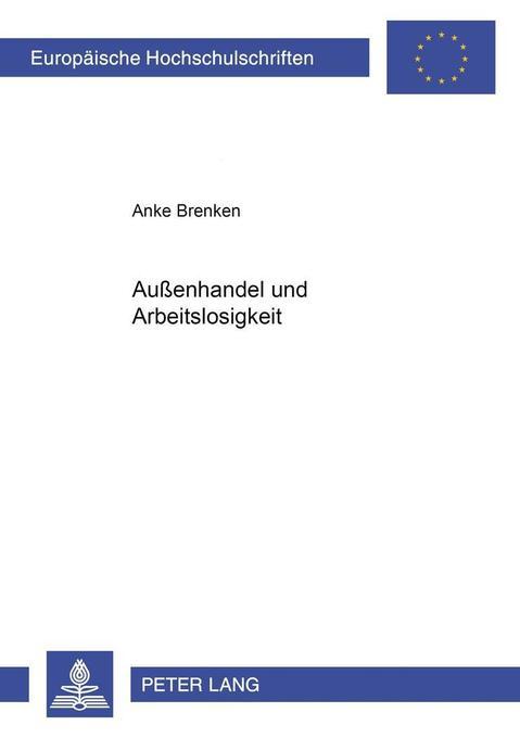 Außenhandel und Arbeitslosigkeit als Buch von A...