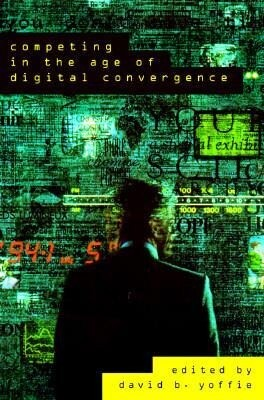 Competing in the Age of Digital Convergence: Strategy as Structured Chaos als Buch