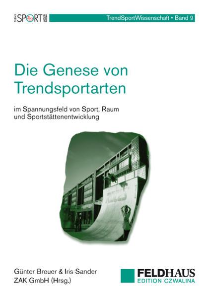Die Genese von Trendsportarten im Spannungsfeld...