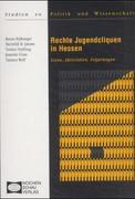 Rechte Jugendcliquen in Hessen