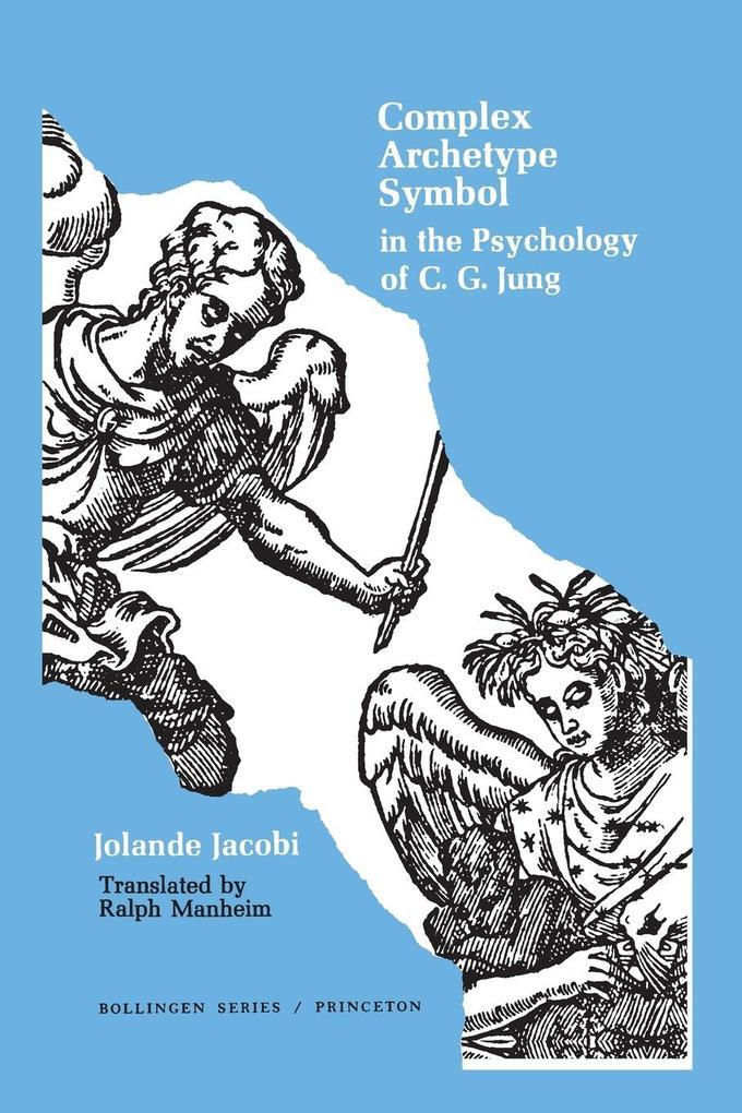 Complex/Archetype/Symbol in the Psychology of C.G. Jung als Taschenbuch