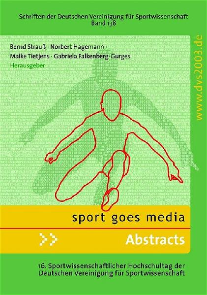 Sport goes media - Abstracts als Buch von