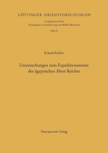 Untersuchungen zum Expeditionswesen des ägyptis...