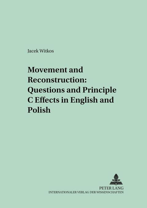 Movement and Reconstruction: Questions and Prin...