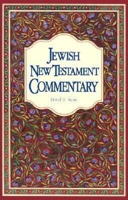 Jewish New Testament Commentary: A Companion Volume to the Jewish New Testament als Taschenbuch