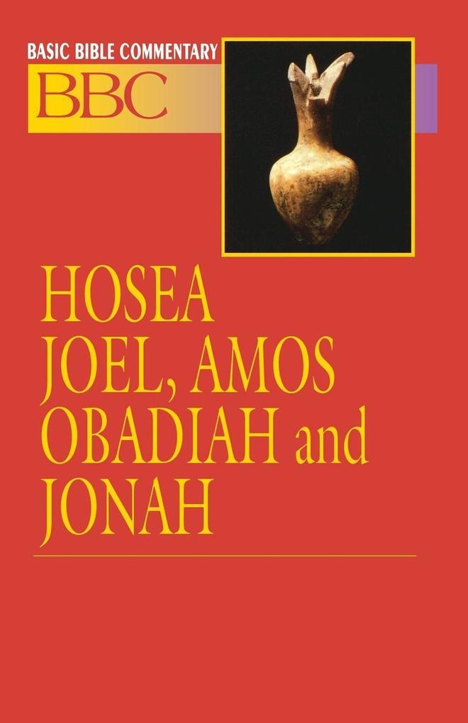 Basic Bible Commentary Hosea, Joel, Amos, Obadiah and Jonah als Taschenbuch