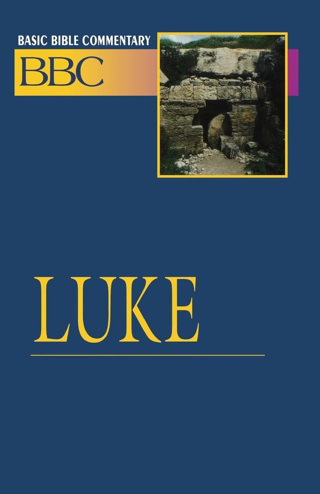 Basic Bible Commentary Luke als Taschenbuch