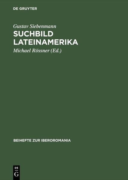 Suchbild Lateinamerika als Buch von Gustav Sieb...