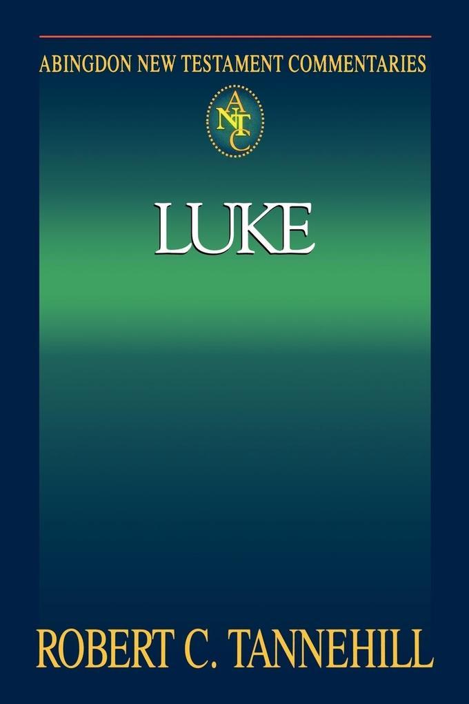 Abingdon New Testament Commentary - Luke als Taschenbuch