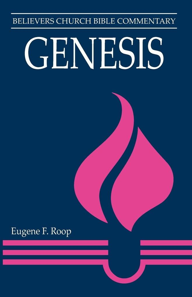 Genesis: Believers Church Bible Commentary als Taschenbuch