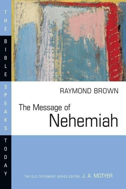 The Message of Nehemiah: Guard the Truth als Taschenbuch