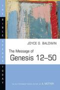 The Message of Genesis 12--50