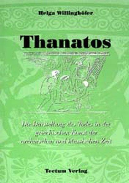 Thanatos als Buch von Helga Willinghöfer