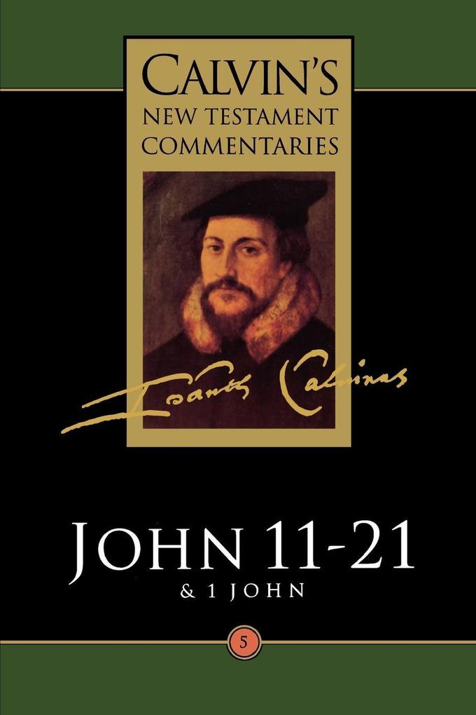 Gospel According to St John 11-21: And the First Epistle of John als Taschenbuch