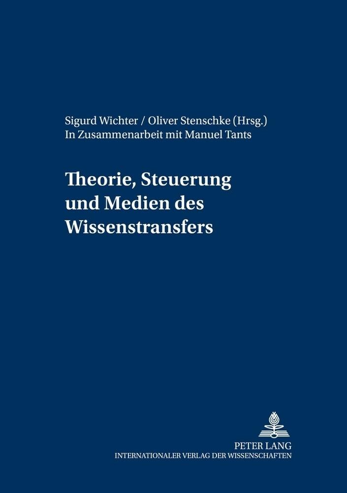 Theorie, Steuerung und Medien des Wissenstransf...