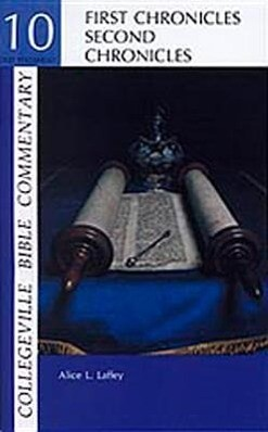 Collegeville Bible Commentary Old Testament Volume 10: First and Second Chronicles als Taschenbuch