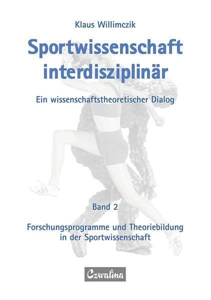 Sportwissenschaft interdisziplinär - Ein wissen...