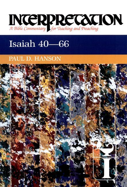 Isaiah 40-66: Interpretation: A Bible Commentary for Teaching and Preaching als Buch