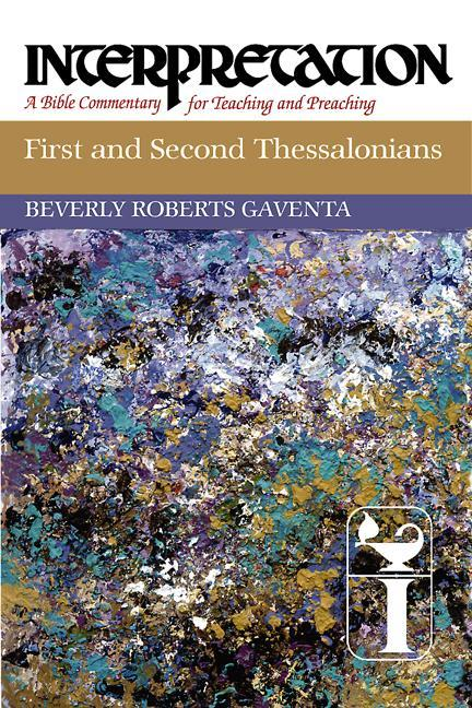 First and Second Thessalonians: Interpretation: A Bible Commentary for Teaching and Preaching als Buch