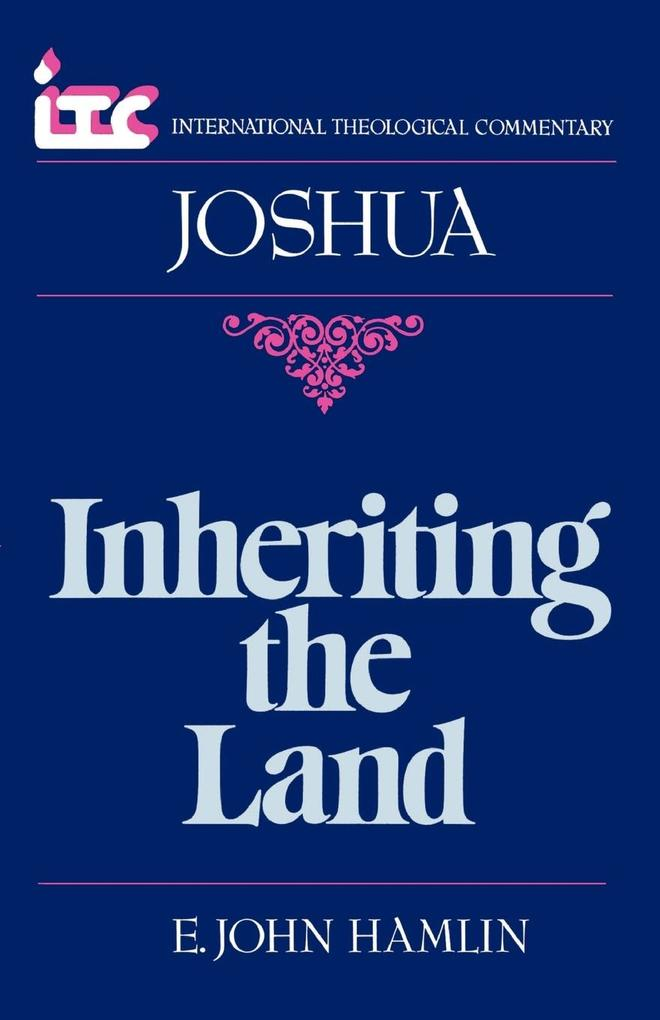 Inheriting the Land: A Commentary on the Book of Joshua als Taschenbuch