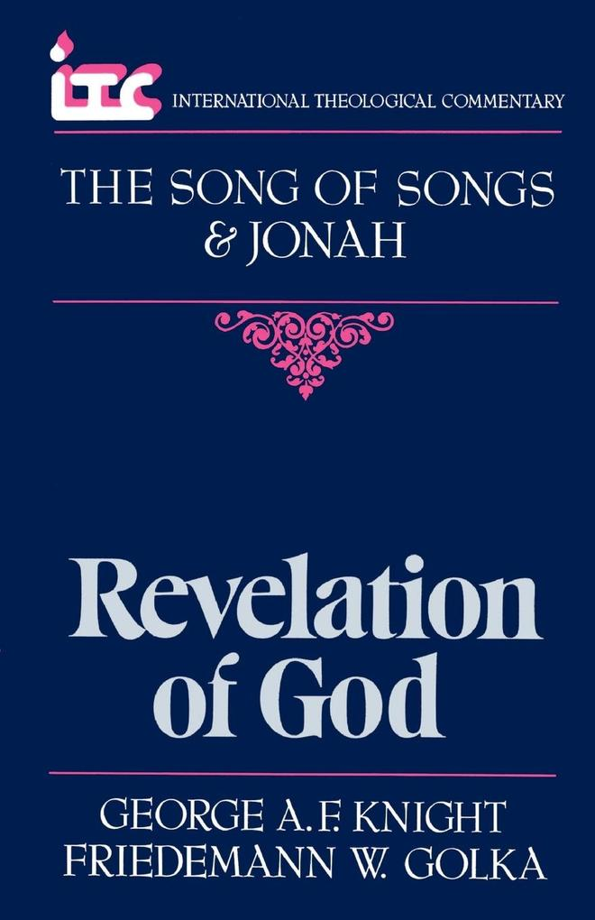 Revelation of God: A Commentary on the Books of the Song of Songs and Jonah als Taschenbuch
