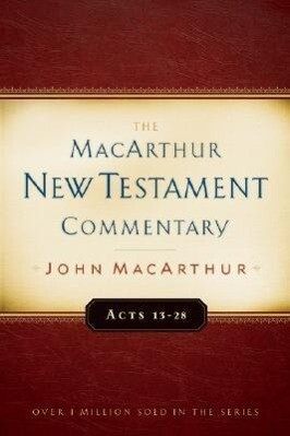 Acts 13-28 MacArthur New Testament Commentary als Buch