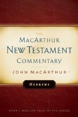 Hebrews MacArthur New Testament Commentary als Buch