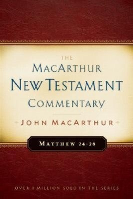 Matthew 24-28 MacArthur New Testament Commentary als Buch