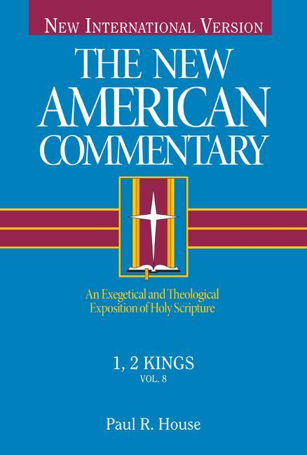 1, 2 Kings: An Exegetical and Theological Exposition of Holy Scripture als Buch