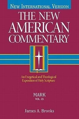 Mark: An Exegetical and Theological Exposition of Holy Scripture als Buch
