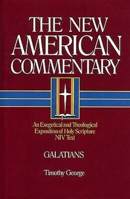 Galatians: An Exegetical and Theological Exposition of Holy Scripture als Buch