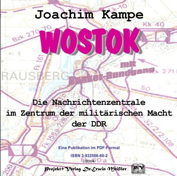 Kampe, J: Wostok - Die Nachrichtenzentrale im Z...
