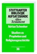 Studien zu Propheten und Religionsgeschichte