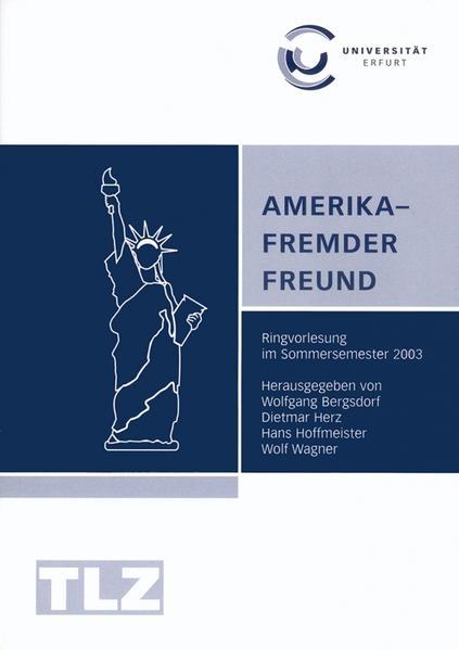 Amerika - Fremder Freund als Buch von